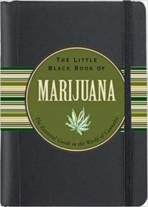 The Little Black Book of Marijuana: The Essential Guide to the World of Cannabis by Steve Elliot